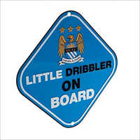 Little Dribbler On Board Sign