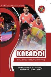 Kabaddi (Skills, Drills, Tactics and Strategies)
