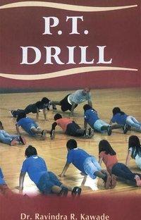 P.T. Drill
