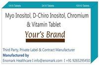 Myo Inositol  D-Chiro Inositol Chromium & Vitamin Tablet