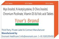 Myo Inositol N Acetylcysteine D Chiro Inositol  Chromium Picolinate Vitamin D3 & Foilc acid Tablets