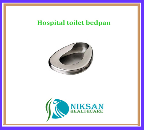 Hospital Toilet Bedpan