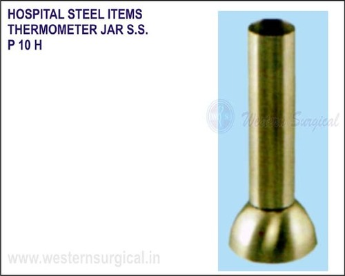 Hospital Steel Items - Thermometer Jar S.S.