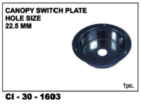 Canopy Switch Plate Hole Size 22.5 Mm