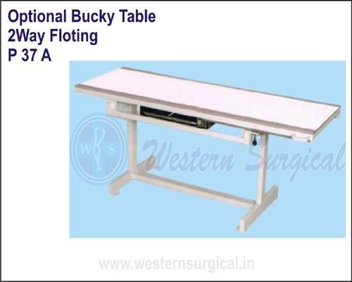 Optional Bucky Table - 2 way Floting