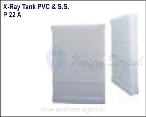 X-Ray Tank PVC & S.S.