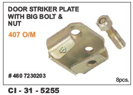 Door Striker Plate with Bug Bolt & Nut Tata 407 L/R