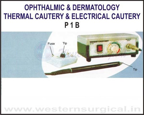 Thermal Cautery / Electrical Cautery
