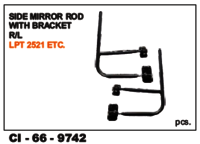 Side View Mirror Rod with Bracket Lpt Tata 2521 L/R