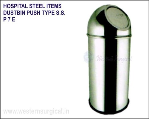 Hospital Steel Items - Dustbin Push Type S.S.