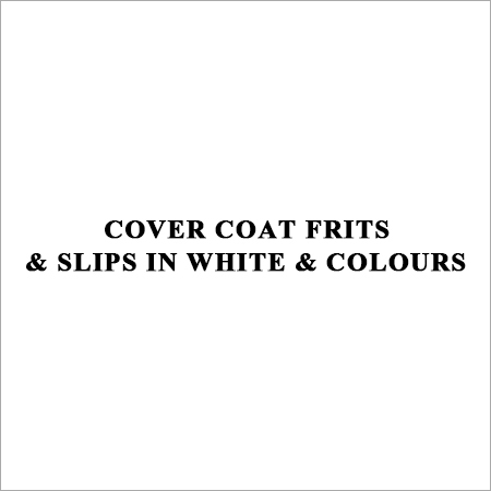 Cover Coat Frits & Slips in White & Colours