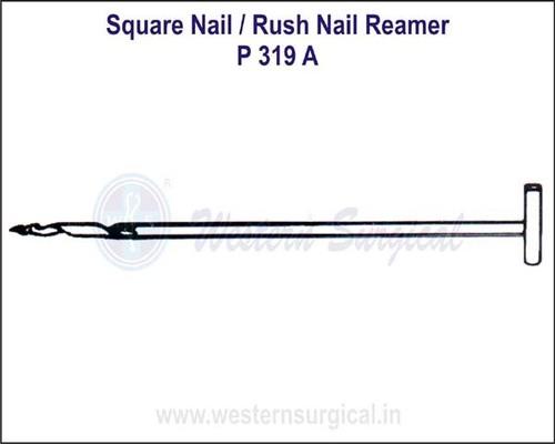 SQUARE Nail / Rush Nail Reamer