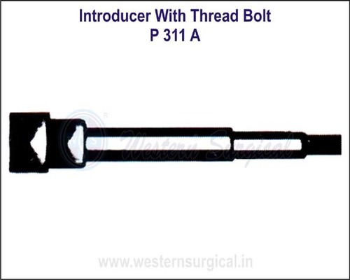 Introducer with Thread Bolt