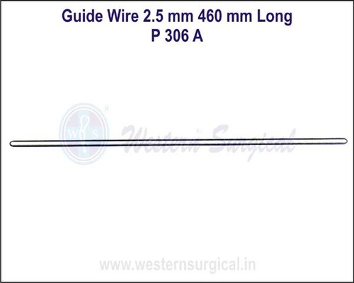 Guide Wire 2.5 mm 460 mm Long