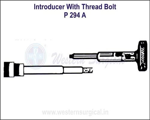 Introducer with Thread Bolt