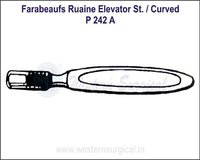 Farabeaufs Ruaine Elevator ST./Curved