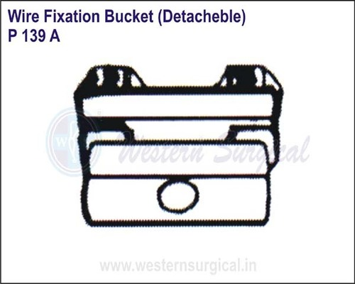 Wire Fixation Bucket (Detacheble)