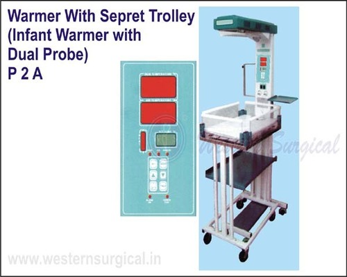 Warmer with sepret trolley (infant warmer with Dual probe)