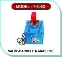 Valve Barrel R Machine