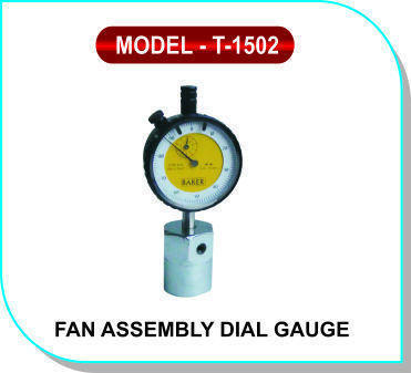 Fan Assembly Dial Gauge Model- T - 1502