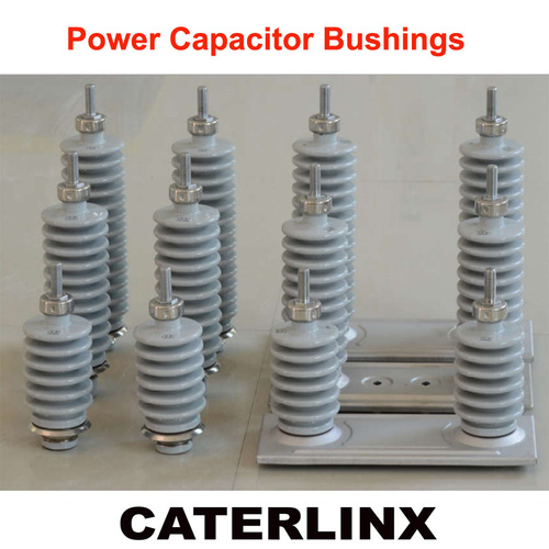 Power Capacitor Bushings