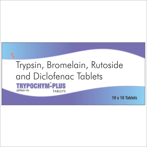 TRYPSIN-48mg + BROMELAIN-90mg + RUTOSIDE-100mg + DICLOFENAC SODIUM-50mg
