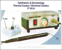 Ophthalmic & Dermatology Thermal Cautery  Electrical Cautery