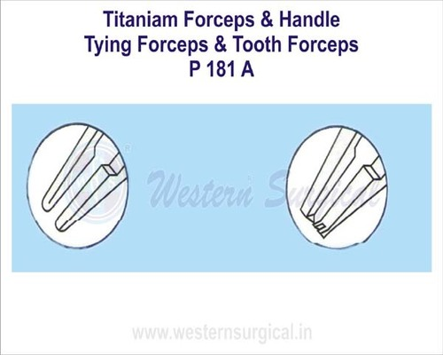 Titaniam Forceps & Handle Tying Forceps & Tooth Forceps