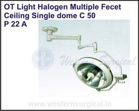 OT Light Halogen Multiple Fecet Ceiling Single dome C 50