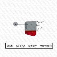 Dan Lycra Stop Motion