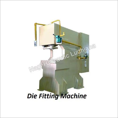 Industrial Die Fitting Machine