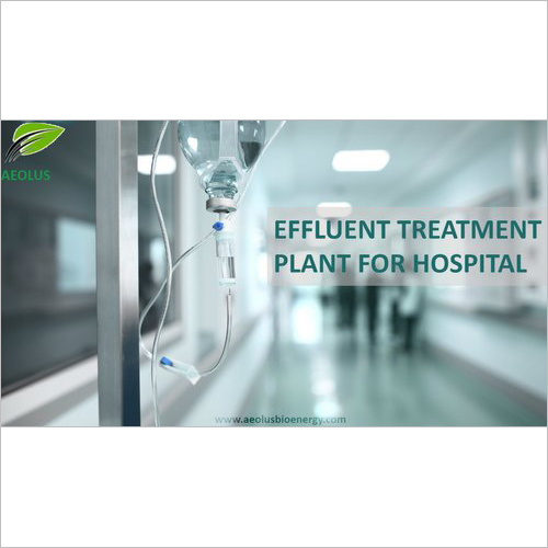 Effluent treatment plant for Hospitals