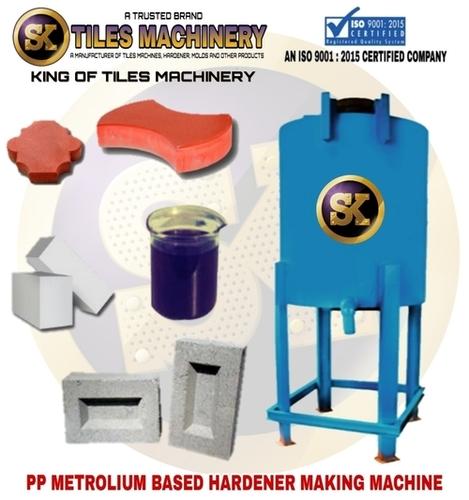 Metrolium Based Hardener Making Machine
