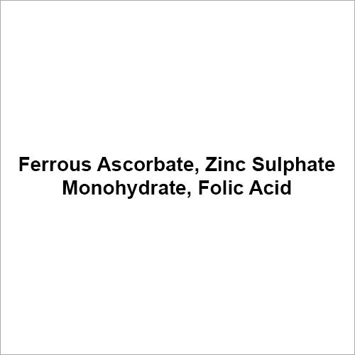 Ferrous Ascorbate Zinc Sulphate Monohydrate Folic Acid