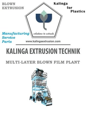 Ldpe A   Lldpe A   Hdpe A   Pp Film Blowing Plant