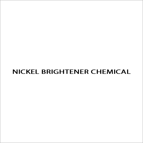 Nickel Brightener Chemical