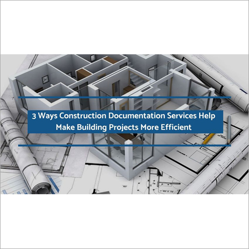 3 Way Construction Documentation Services