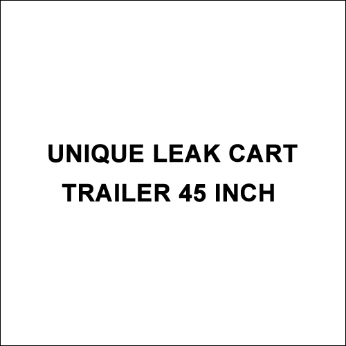 Unique Leak Cart Trailer 45 Inch