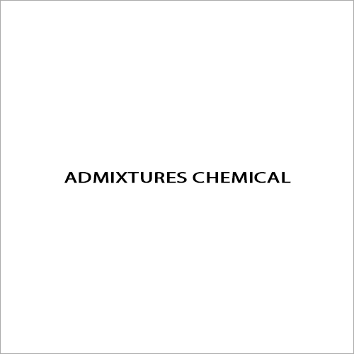 Admixtures Chemical