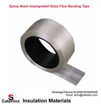 Epoxy Resin Impregnated Glass Fiber Banding Tape