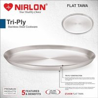 Nirlon Tri Ply, Stainless Steel, Aluminium Tawa, 304 Grade Stainless Steel Interiors