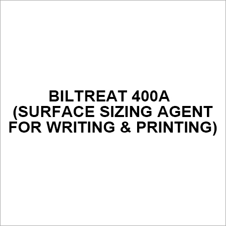 BILTREAT 400A (Surface Sizing Agent for Writing & Printing)