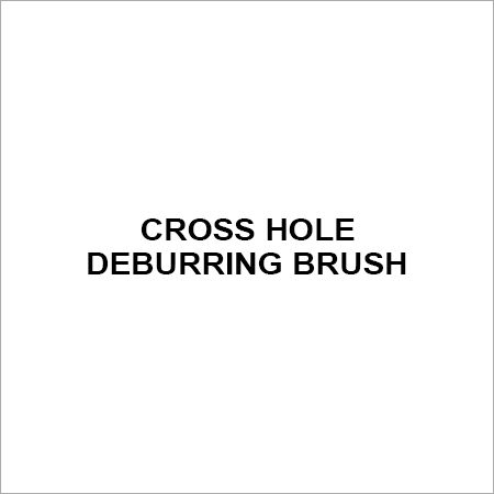 cross hole deburring brush
