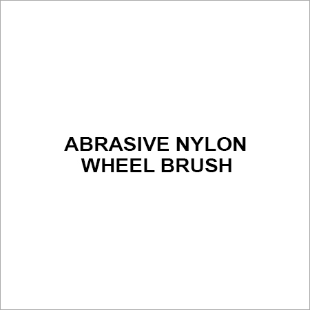 Abrasive Nylon Wheel Brush