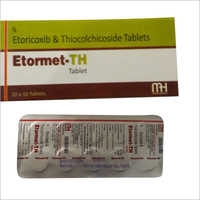 Etoricoxib And Thiocolchicoside Tablets