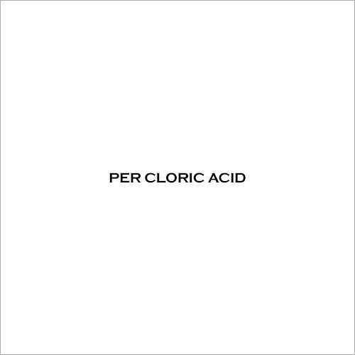 Per Cloric Acid