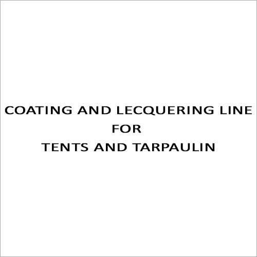 Coating And Lecquering Line For Tents And Tarpaulin