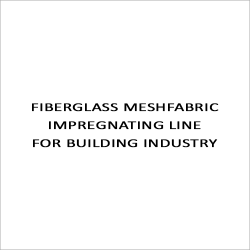 Fiberglass Meshfabric Impregnating Line For Building Industry