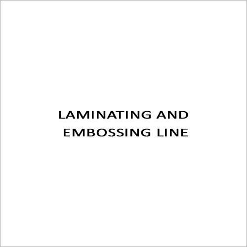 Laminating And Embossing Line