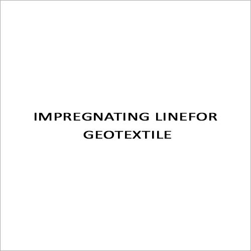 Impregnating Linefor Geotextile
